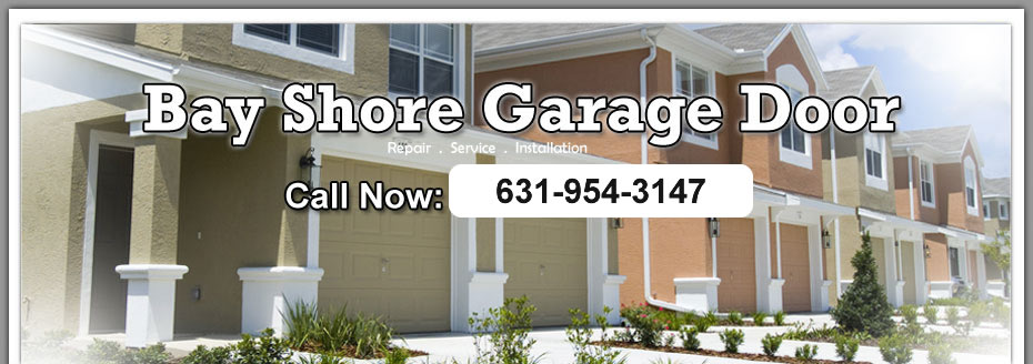 Bay Shore Garage Door Repair